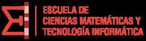 ESCUELA DE CIENCIAS MATEMÁTICAS Y TECNOLOGÍA INFORMÁTICA