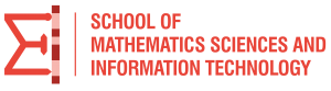 SCHOOL OF MATEMATICS SCIENCES AND INFORMATION TECHNOLOGY