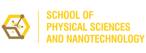 SCHOOL OF PHYSICAL SCIENCES AND NANOTECHNOLOGY