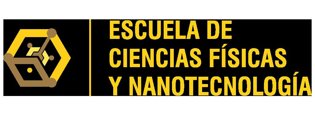 ESCUELA DE CIENCIAS FÍSICAS Y NANOTECNOLOGÍA
