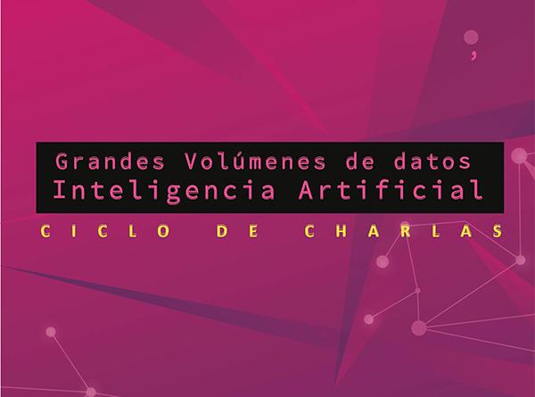 Grandes Volúmenes de datos, Inteligencia Artificial