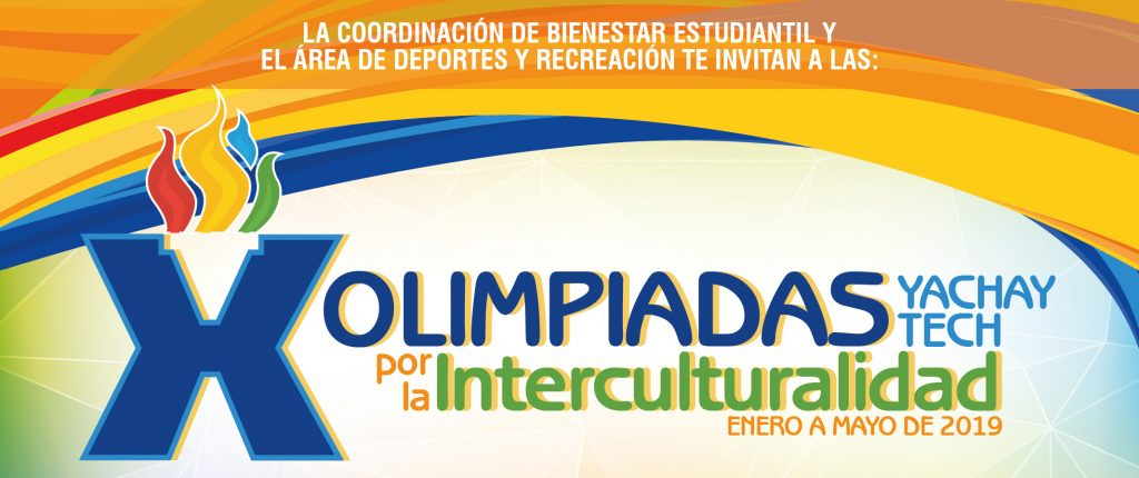 X Olimpiadas Yachay Tech, por la interculturalidad
