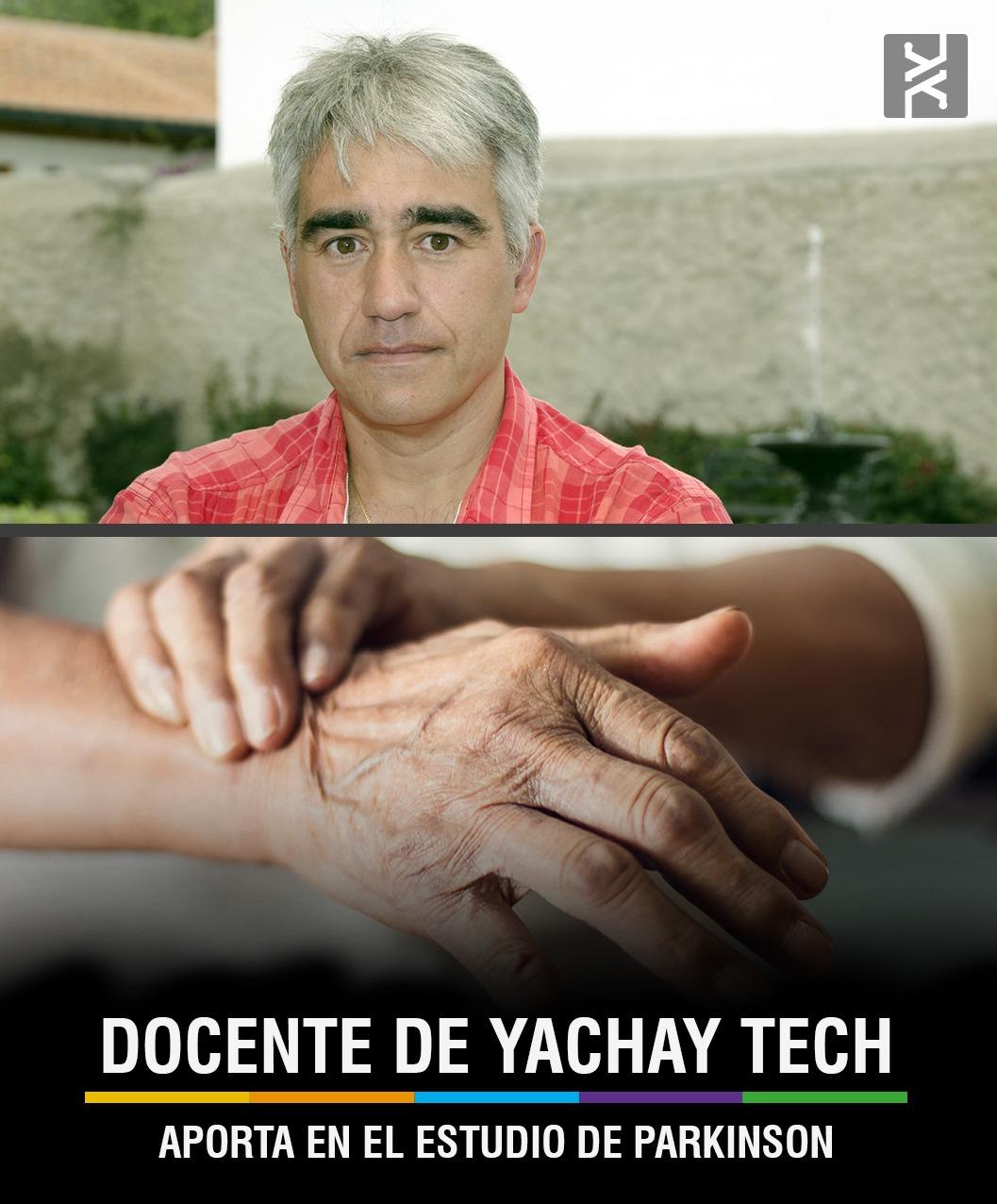 DOCENTE DE YACHAY TECH APORTA EN EL ESTUDIO DEL PÁRKINSON