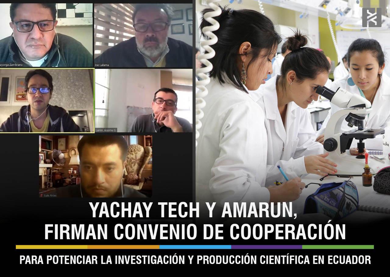 YACHAY TECH Y AMARUN, FIRMAN CONVENIO DE COOPERACIÓN PARA POTENCIAR LA INVESTIGACIÓN Y PRODUCCIÓN CIENTÍFICA EN ECUADOR
