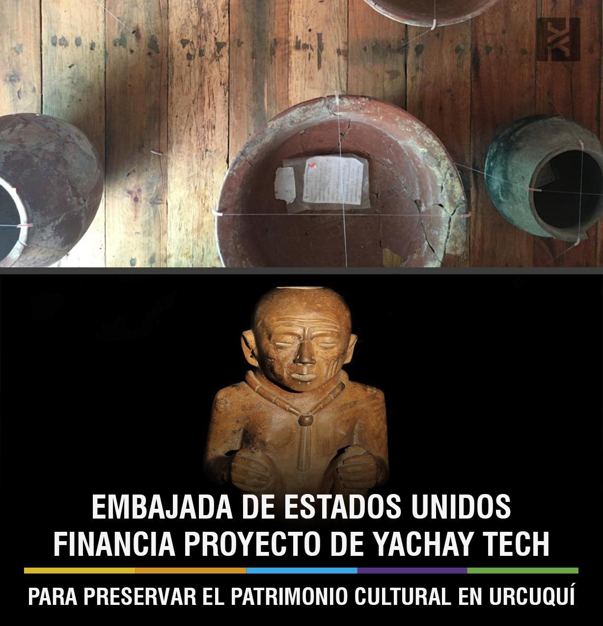 EMBAJADA DE ESTADOS UNIDOS FINANCIA PROYECTO DE YACHAY TECH, PARA PRESERVAR EL PATRIMONIO CULTURAL EN URCUQUÍ