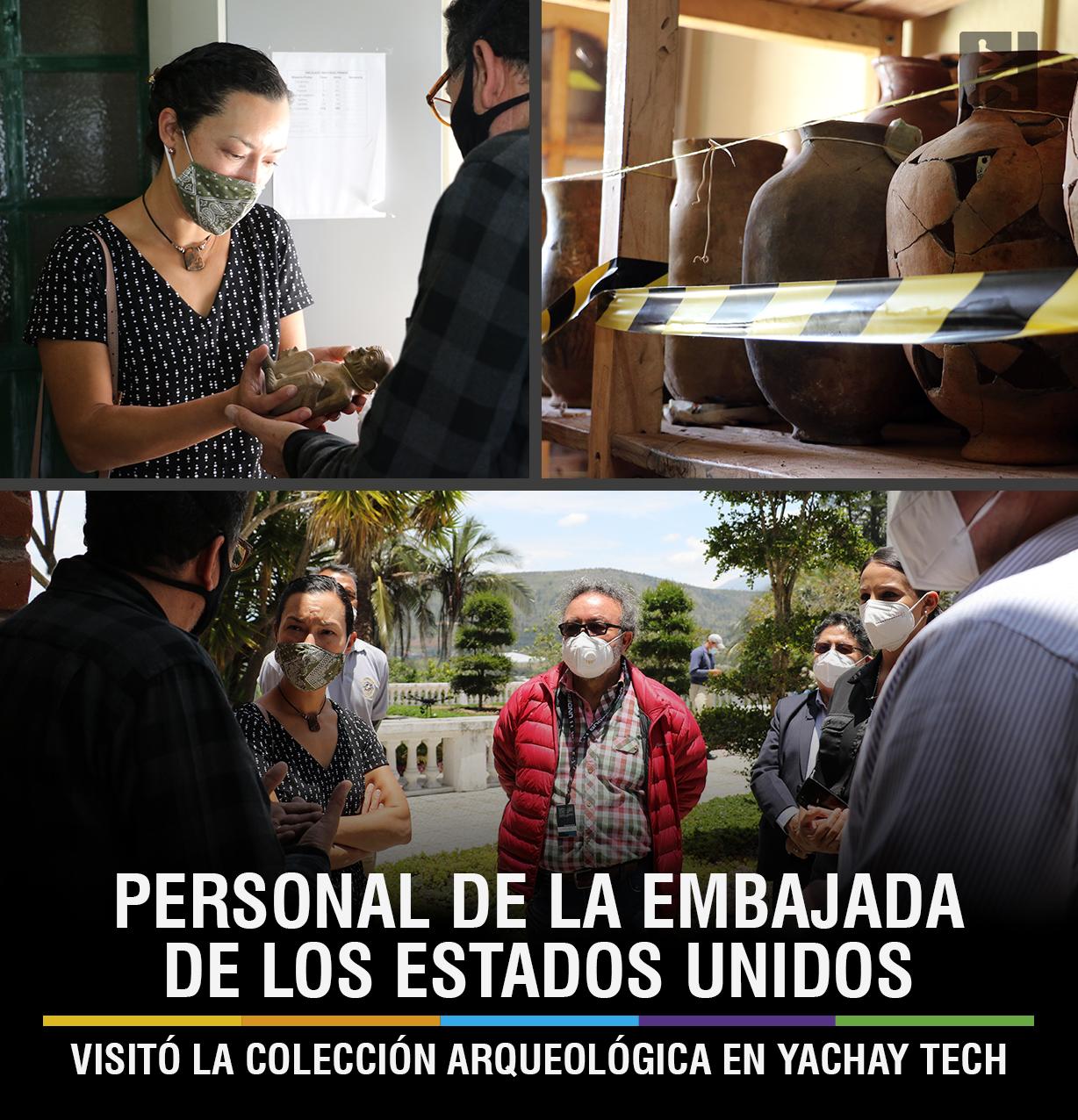 PERSONAL DE LA EMBAJADA DE LOS ESTADOS UNIDOS VISITÓ LA COLECCIÓN ARQUEOLÓGICA YACHAY TECH