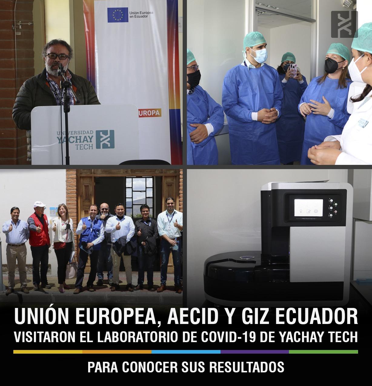 UNIÓN EUROPEA, AECID Y GIZ ECUADOR VISITARON EL LABORATORIO DE COVID-19 DE YACHAY TECH PARA CONOCER SUS RESULTADOS